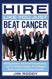 Hire Like You Just Beat Cancer Cover